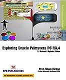 Exploring Oracle Primavera P6 R8.4: W/Dvd