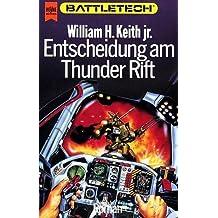 Entscheidung am Thunder Rift. Battletech - Gray Death-Trilogie 01