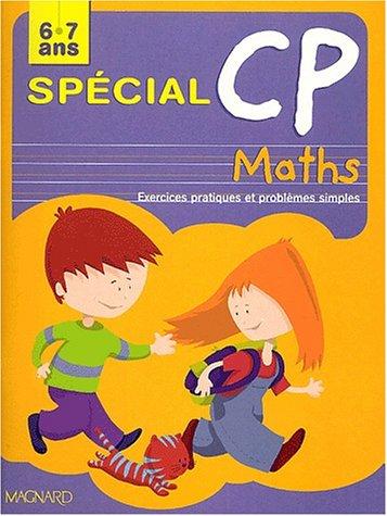 Spécial CP : Maths : Exercices pratiques et problèmes simples
