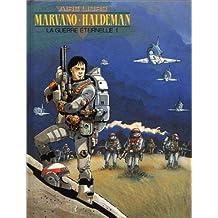 La Guerre éternelle, tome 1 : Lieutenant Mandella, 2010-2020
