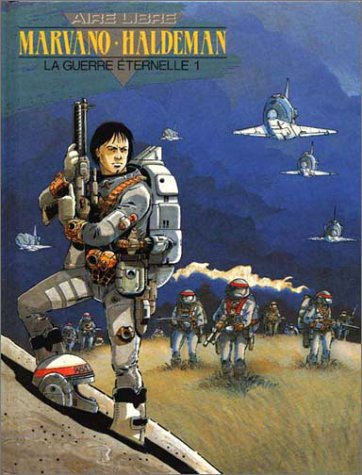 La Guerre éternelle, tome 1 : Lieutenant Mandella, 2010-2020 par Joe Haldeman, Marvano