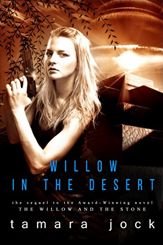 Willow in the Desert (English Edition) -
