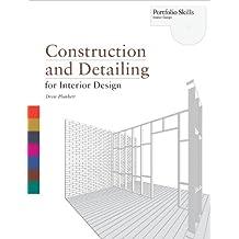 Construction and Detailing for Interior Design (Portfolio Skills)