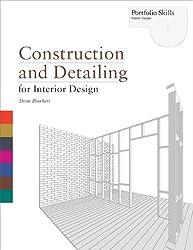 Construction and Detailing for Interior Design (Portfolio Skills: Interior Design)