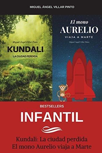 Bestsellers: Infantil por Miguel Ángel Villar Pinto
