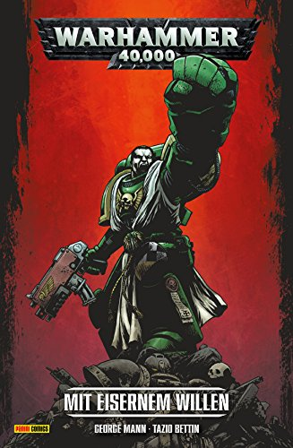 Warhammer 40,000, Band 1 - Mit eisernem Willen (German Edition)