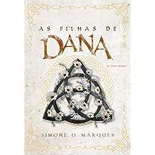 As Filhas de Dana no Novo Mundo (Portuguese Edition)