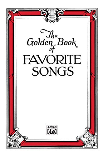 The Golden Book of Favorite Songs (Community Collection): Choral Collection (English Edition)