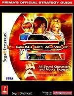 Dead or Alive 2 - Prima's Official Strategy Guide de Christine Cain