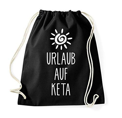 TRVPPY Turnbeutel mit Spruch/Modell URLAUB AUF KETA/Beutel Rucksack Jutebeutel Sportbeutel Fashion Hipster