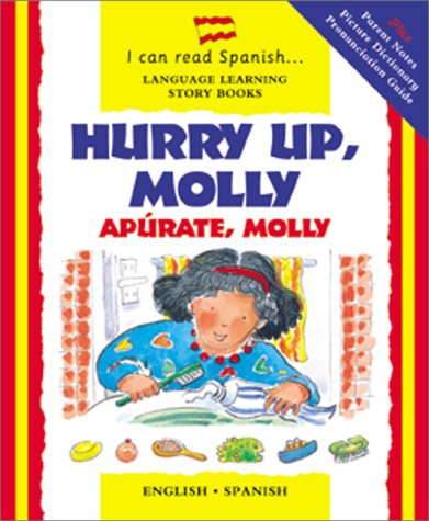 Hurry Up, Molly/Apurate, Molly (I Can Read Spanish S.)