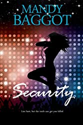 Security: A gripping romantic thriller so tense it will take your breath away!