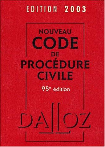 Nouveau code de procédure civile 2003. 95ème édition