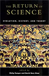 The Return of Science: Evolution, History, and Theory