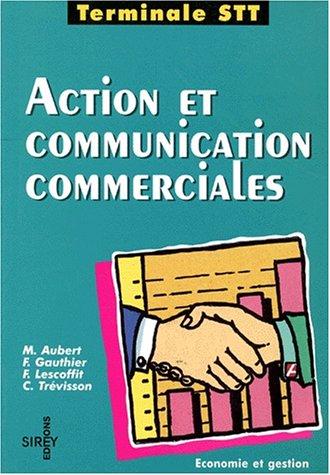 Action et communication commerciales, terminale STT