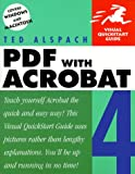 PDF with Acrobat 4 (Visual QuickStart Guides)