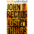 Lost Things: A Novella (Kindle Single)