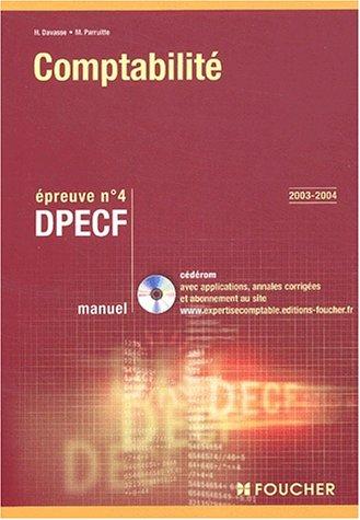 Foucher Expertise comptable : Comptabilité. Épreuve n° 4 DPECF, DPECF (Manuel)
