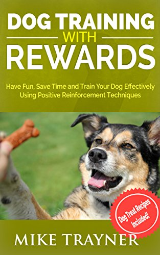 dog-training-with-rewards-have-fun-and-save-time-training-your-dog-using-positive-reinforcement-pet-