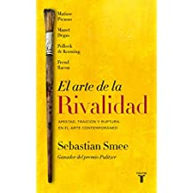 SPA-ARTE DE LA RIVALIDAD/THE A (PENSAMIENTO, Band 709011)