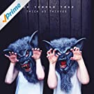 Thick As Thieves (Deluxe)