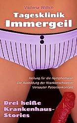 Tagesklinik Immergeil: Drei heiße Krankenhaus-Stories