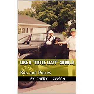 Like a Little Lizzy Should: Bits and Pieces