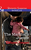 The Marshal's Justice (Mills & Boon Intrigue) (Appaloosa Pass Ranch, Book 4)