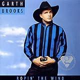 Songtexte von Garth Brooks - Ropin' the Wind