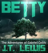 Betty (The Adventures of Gabriel Celtic)
