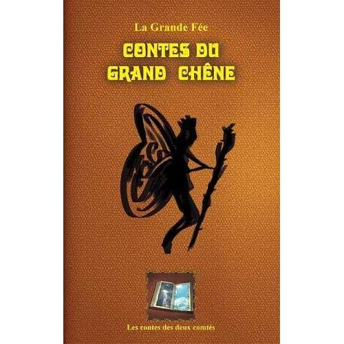 Les Contes du Grand Chêne