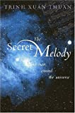 Secret Melody: And Man Created the Universe