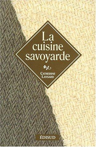 La Cuisine savoyarde