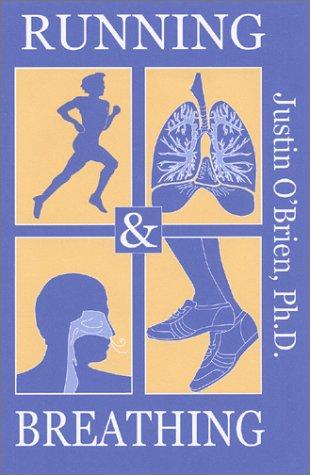 Running & Breathing por Justin O'Brien