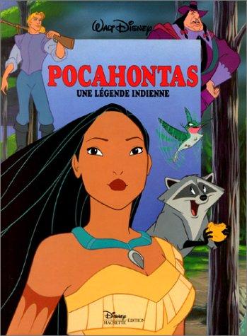 Pocahontas, une lgende indienne