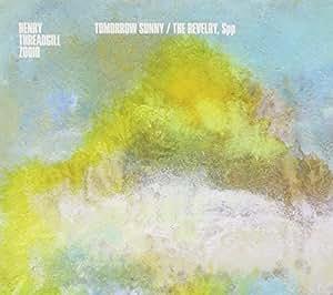 Tomorrow Sunny / The Revelry