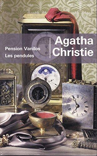 Pension Vanilos Les Pendules par CHRISTIE AGATHA
