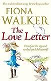 The Love Letter by Fiona Walker (2013-05-14) - Fiona Walker