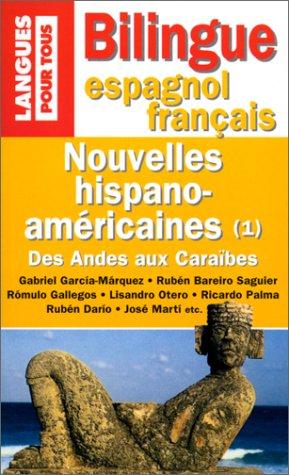 Nouvelles hispano américaines, volume 1