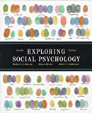 Exploring Social Psychology: United States Edition