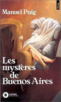 Les Mystères de Buenos Aires par Manuel Puig