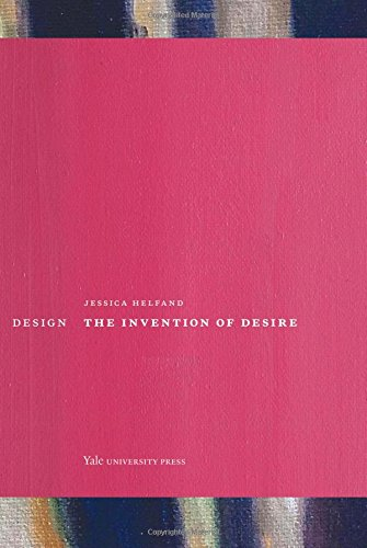 Design - The Invention of Desire