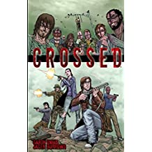 Crossed Volume 1