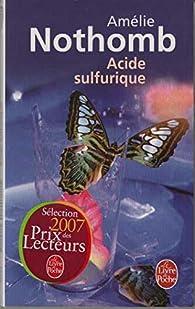 Ácido sulfúrico par Amélie Nothomb
