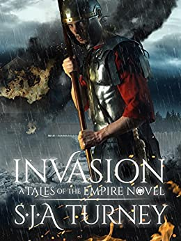 Invasion (Tales of the Empire Book 5) by [Turney, S.J.A.]