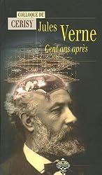 Jules Verne : Cent ans après, actes du colloque de Cerisy
