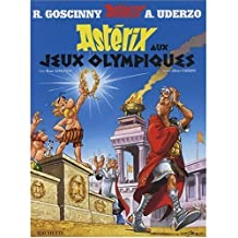Asterix aux Jeux Olympiques (French edition of Asterix at the Olympic Games) by Rene de Goscinny, M. Uderzo (1990) Hardcover