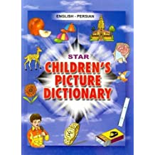 Star Children's Picture Dictionary: English-Persian - Script and Roman - Classified with English Index by Babita Verma (Illustrated, 5 Dec 2009) Hardcover