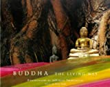 Buddha: The Living Way