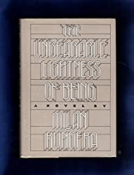 The Unbearable Lightness of Being by Milan Kundera (1984-02-05)